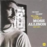 vignette de 'I'm not talkin' (Mose Allison)'