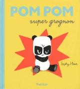 """Afficher """"Pompom super grognon"""""""