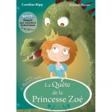 """Afficher """"La quête de la princesse Zoé"""""""