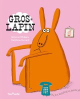 "Afficher ""Gros-Lapin"""