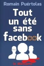 """Afficher """"Tout un été sans Facebook"""""""
