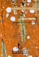 vignette de 'Aurores des lichens (Gérard Freitag)'