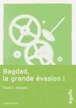 """Afficher """"Bagdad, la grande évasion !"""""""