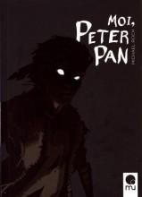 vignette de 'Moi, Peter Pan (Michael Roch)'