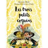"""Afficher """"Les trois petits coquins"""""""