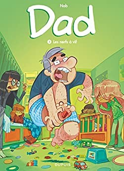 """Afficher """"Dad n° 3Les nerfs à vif"""""""
