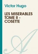 """Afficher """"Les misérables Tome II - Cosette"""""""