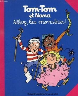 "Afficher ""Tom-Tom et Nana n° 17 Allez, les monstres !"""