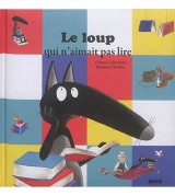"""Afficher """"Le loup qui Le loup qui n'aimait pas lire"""""""