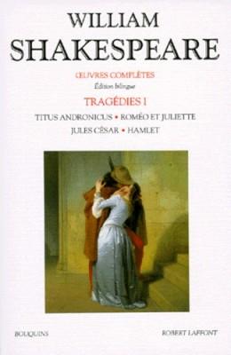 "Afficher ""OEuvres complètes / William Shakespeare.Tragédies"""