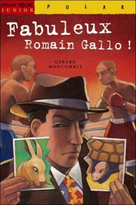 "Afficher ""Fabuleux Romain Gallo !"""