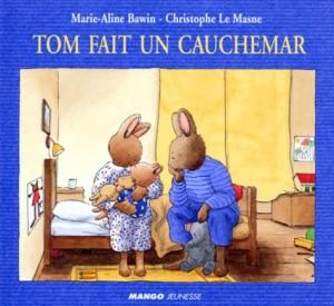 """Afficher """"Tom fait un cauchemar"""""""