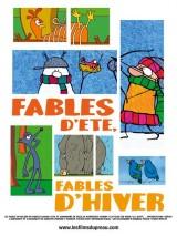 """Afficher """"Fables d'été, fables d'hiver"""""""