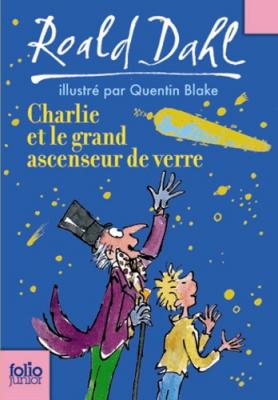 """Afficher """"Charlie et la chocolaterie n° 2/2 Charlie et le grand ascenseur de verre"""""""