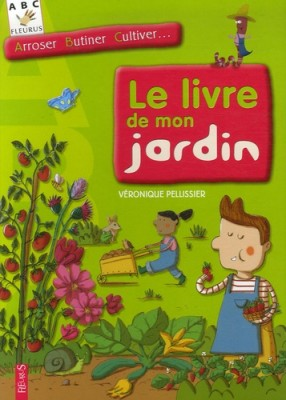 """Afficher """"Le livre de mon jardin"""""""