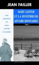"""Afficher """"Villa des Quatre Vents - série complète : 2 tomes n° 47<br /> Mary Lester et la mystérieuse affaire Bonnadieu"""""""