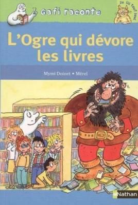 """Afficher """"L'ogre qui dévore les livres"""""""
