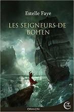 vignette de 'Les seigneurs de Bohen (Estelle Faye)'