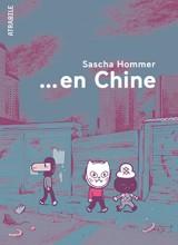 vignette de '...En Chine (Sascha Hommer)'