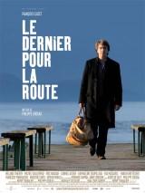 """Afficher """"Le Dernier pour la route"""""""