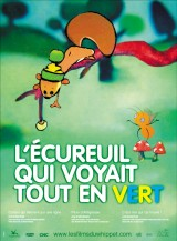 """Afficher """"L'Ecureuil qui voyait tout en vert"""""""