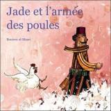"""Afficher """"Jade et l'armée des poules"""""""