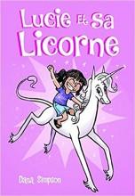 vignette de 'Lucie et sa licorne n° 1 (Dana Simpson)'