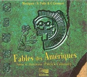 """Afficher """"Fables des Amériques"""""""