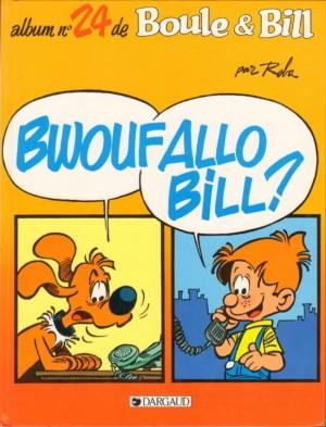 "Afficher ""Album de Boule & Bill n° 24 Bwouf allô Bill ?"""