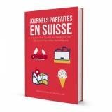 vignette de 'Journées parfaites en Suisse (Salomé KINER)'