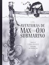 """Afficher """"Las aventuras de Max y su ojo submarino"""""""