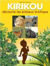 """Afficher """"Kirikou découvre les animaux d'Afrique"""""""
