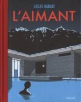 vignette de 'L'Aimant (Lucas Harari)'