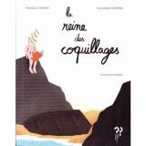 """Afficher """"La reine des coquillages"""""""