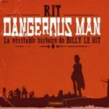 "Afficher ""Dangerous man"""