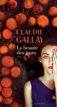 vignette de 'La beauté des jours (Claudie Gallay)'