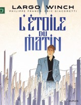 "Afficher ""Largo winch n° 21<br /> Etoile du matin : largo winch t21 (L')"""