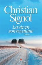 vignette de 'La vie en son royaume (Christian Signol)'