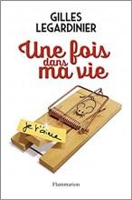 vignette de 'fois dans ma vie (Une) (Gilles Legardinier)'