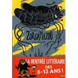 """Afficher """"Voyage à Zorgamazoo"""""""