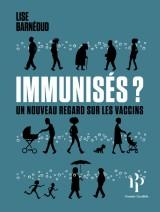 vignette de 'Immunisés? (Lise Barnéoud)'