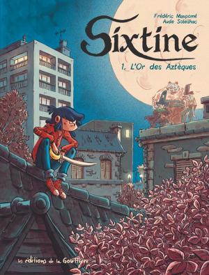 Sixtine n° 01<br /> L'or des Aztèques