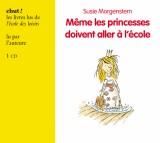vignette de 'Même les princesses doivent aller à l'école (Susie Morgenstern)'