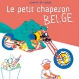 vignette de 'Le Petit Chaperon belge (Camille de Cussac)'