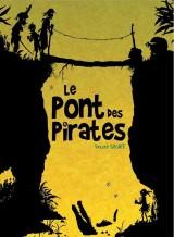 """Afficher """"Le pont des pirates"""""""