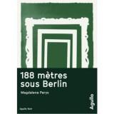 """Afficher """"188 mètres sous Berlin"""""""
