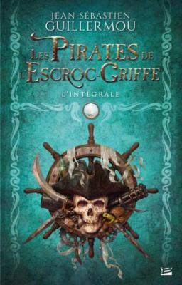 """vignette de 'Les pirates de """"L'Escroc-Griffe"""" (Jean-Sébastien Guillermou)'"""