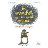 vignette de 'Le manchot qui en avait marre d'être pris pour un pingouin (Nicolas Digard)'