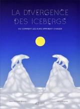 vignette de 'La divergence des icebergs (Jean-Philippe Basello)'
