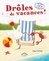 vignette de 'Drôles de vacances ! (Gilad Soffer)'